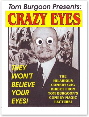 Tom Burgoon/'s Snake Eyes Magic Trick