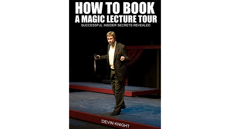 So You Want To Do A Magic Lecture Tour