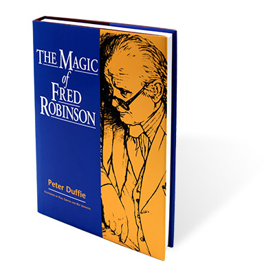 The Magic Of Fred Robinson Vanishing Inc Magic Shop