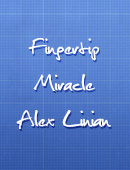 Fingertip Miracle magic by Alex Linian