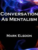 Conversation as Mentalism - Volume 1