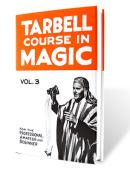 Tarbell Course in Magic - Volume 3