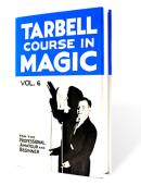 Tarbell Course in Magic - Volume 6