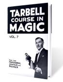 Tarbell Course in Magic - Volume 7