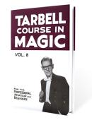 Tarbell Course in Magic - Volume 8