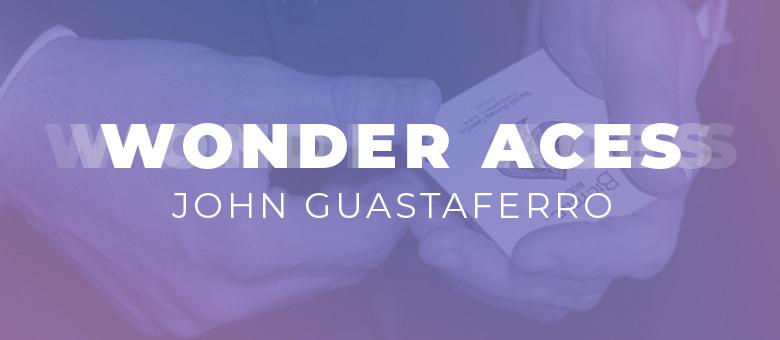 Wonder Aces - John Guastaferro - Vanishing Inc. Magic shop
